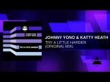 Johnny Yono &amp Katty Heath - Try A Little Harder (Original Mix)