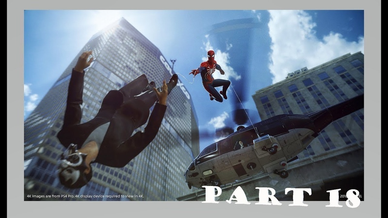 Marvel's Spider-Man Official Only PS4 Walkthrough Part 18 1080p