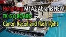 New heng long M1A2 ABRAMS TK-6.0 Canon recoil flash light mod