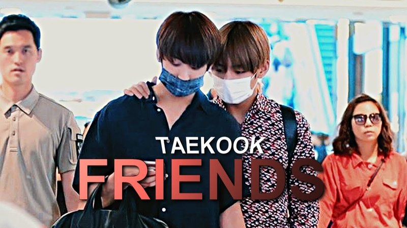 Taekook — Friends