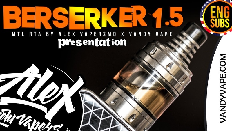 BERSERKER V1.5 MTL RTA l by Alex VapersMD and Vandy Vape l ENG SUBS l 🚭🔞