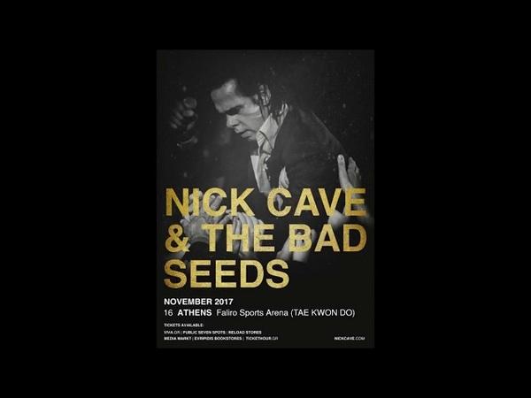 Nick Cave The Bad Seeds - (Full Set) @ Faliro Sports Arena (Tae Kwon Do), Athens 16/11/2017