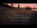 Dishonored 2: The Sands of Serkonos - Cover
