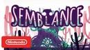 Semblance Release Date Trailer Nintendo Switch