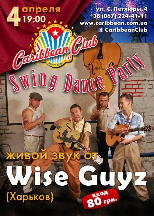 """04.04 """"Wise Guyz"""" в Карибиан Клаб!"""