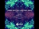 Freddy Be Savi Leon - Habitual (Gorge Remix)