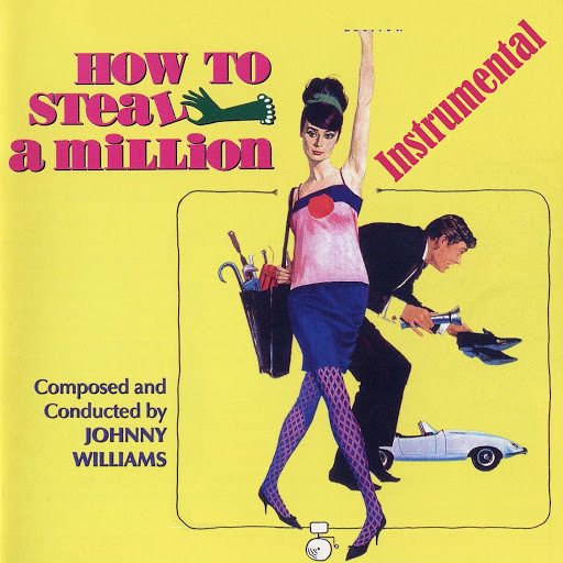 John Williams альбом How to Steal a Million - The Film Recordings