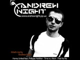 Horny United feat. Philippe Heithier - Time vs. Akon - That Na Na (Mash-Up by Andrew Night)