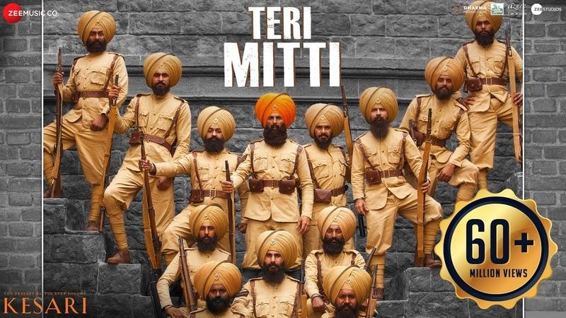 Teri Mitti - Kesari | Akshay Kumar Parineeti Chopra | Arko | B Praak | Manoj Muntashir