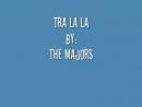 The Majors-Tra La La (Doo wop)