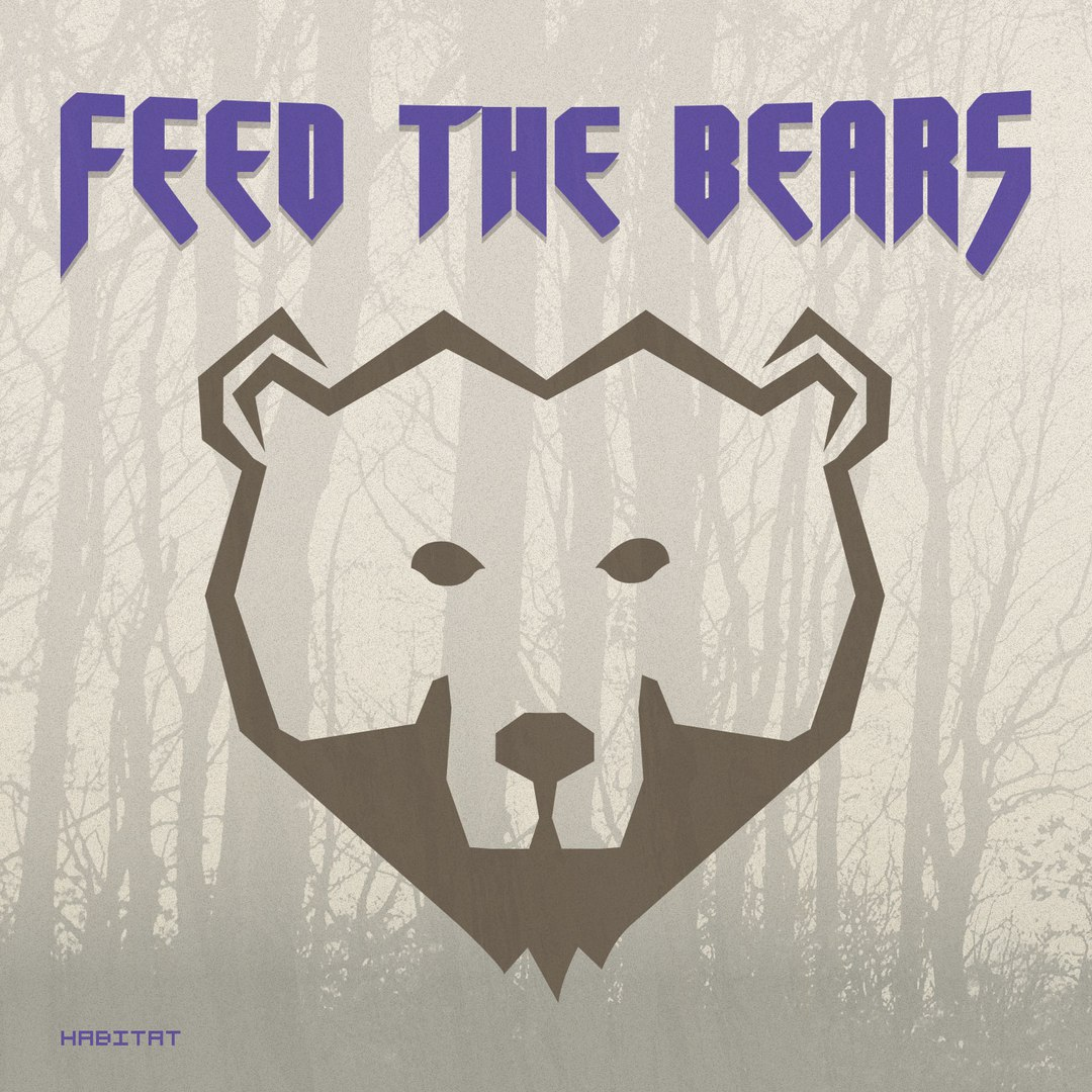 Feed The Bears - Habitat [EP] (2016)