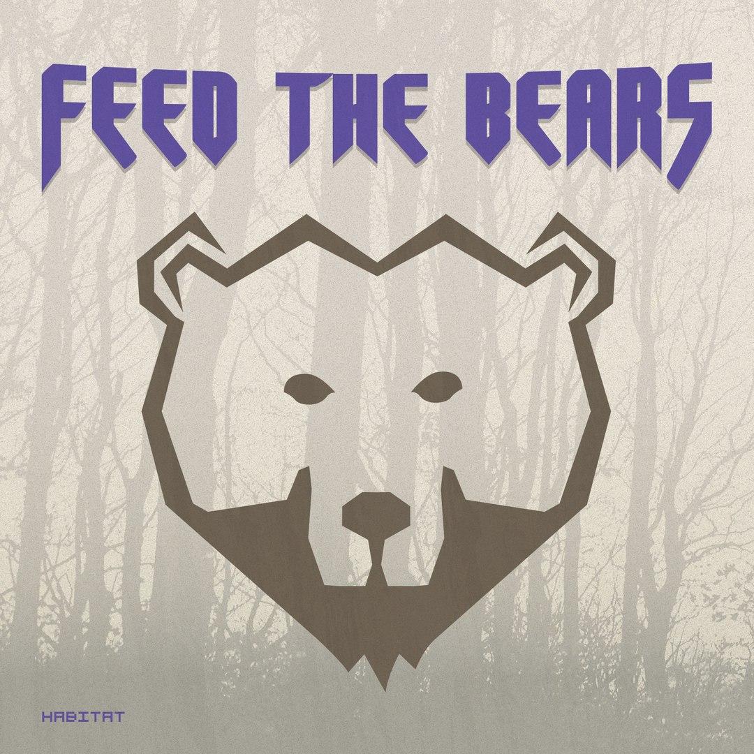 Feed The Bears - Habitat [EP] (2016)