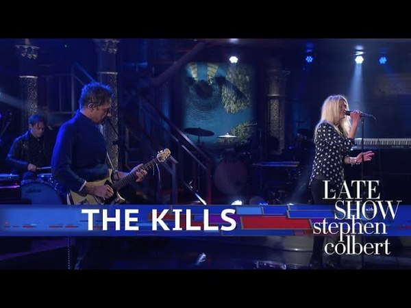 The Kills - List Of Demands (Reparations) (The Late Show with Stephen Colbert)