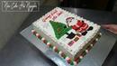Trang Trí Bánh Kem Mừng Giáng Sinh An Lành 🎂 How To Decorate Christmas Cake