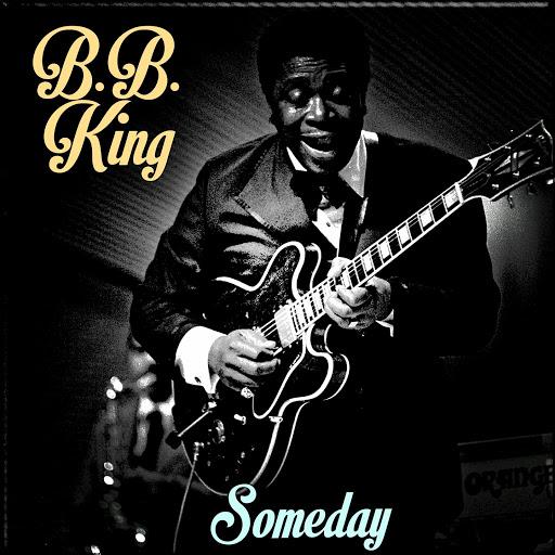 B.B. King альбом Someday