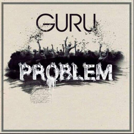 Guru альбом Problem