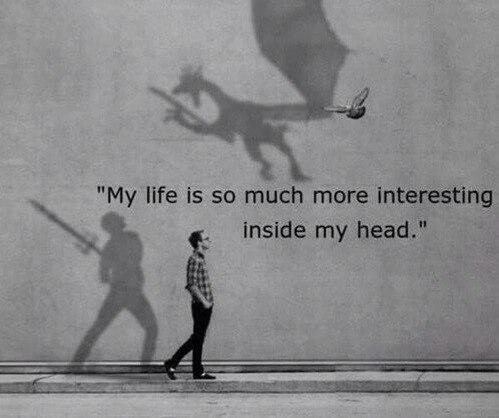 — В моей голове моя жизнь гораздо интереснее.