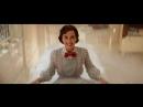 Мэри Поппинс возвращается | Mary Poppins Returns | Трейлер (рус.)