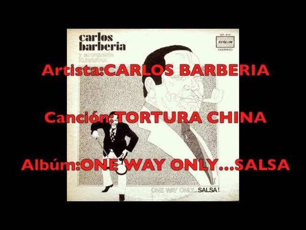 CARLOS BARBERIA-TORTURA CHINA-Dj Cumbanchero Madrid.