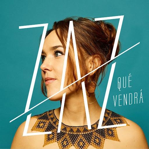 zaz альбом Qué vendrá