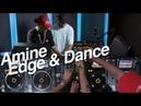 Amine Edge DANCE - DJsounds Show 2018