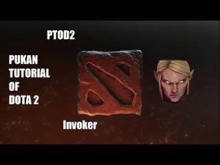 (PTOD2)-PUKAN TUTORIAL OF DOTA 2-Invoker