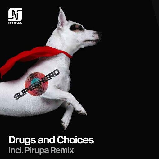 Superhero альбом Drugs and Choices