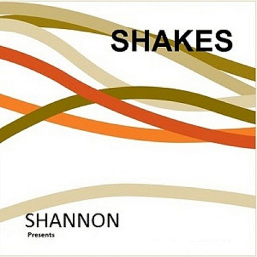 Shannon альбом Shannon Presents Shakes