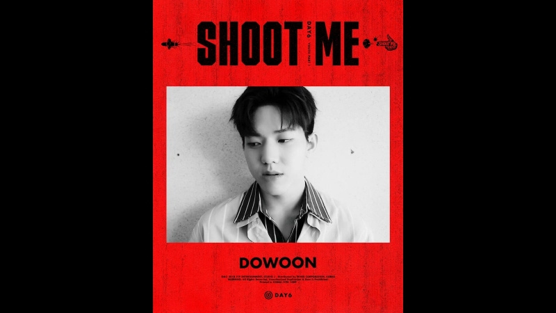 DAY6 Shoot Me Youth Part 1 Motion Poster 도운 DAY6 데이식스 DOWOON ShootMe YouthPart1