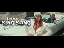 DIONA KING KONG Official 4K UHD video 2018