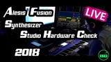 Alesis Fusion Synthesizer - Studio Hardware Soundcheck - Live Play - Stuff to feel Ruff - 2018