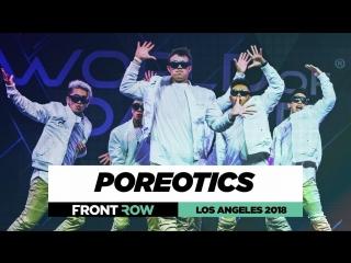 Poreotics -  FrontRow - World of Dance Los Angeles 2018 - #WODLA18 | STREET DANCE