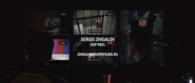 ZHIGALOV - DOP showreel