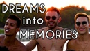 How to turn DREAMS into MEMORIES with FRESH LIFE