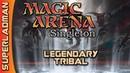 Magic Arena Singleton   Legendary Tribal