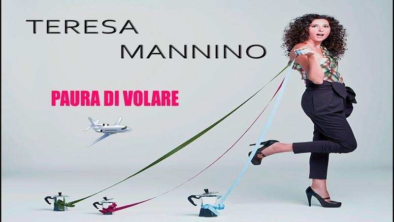 Teresa Mannino - Paura di volare