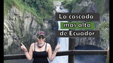 Conoci la cascada mas Alta de Ecuador #RinconcitosDeEcuador Provicia Napo #Iva
