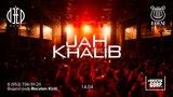 K.A. EDEM 14.04. JAH KHALIB Deep Club