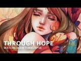 Through Hope Watercolor Timelapse by Margaret Morales