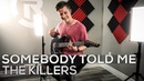 The Killers - Somebody Told Me - Cole Rolland (Guitar Cover)