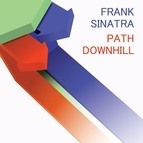 Frank Sinatra альбом Path Downhill
