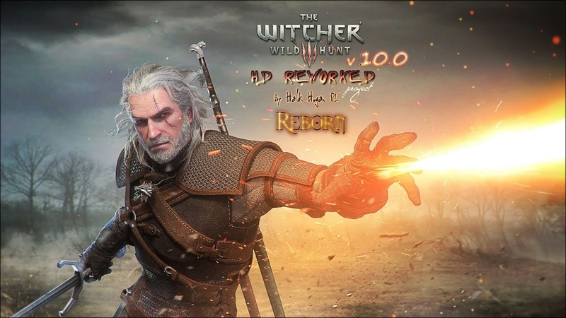 The Witcher 3 HD Reworked Project 10 0 Reborn Release Preview