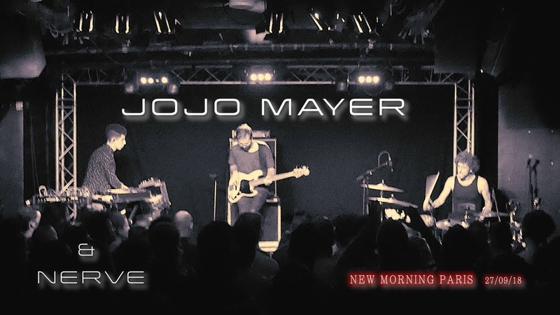 JOJO MAYER NERVE Extraits - New Morning Paris - 2018