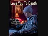 Люблю тебя до смерти (2019) основано на реальных событиях