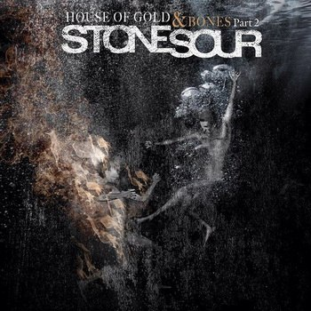 Stone Sour - House of Gold & Bones Part 2 (2013) MP3