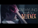 Taehyung MV - Imagine Dragons - Believer