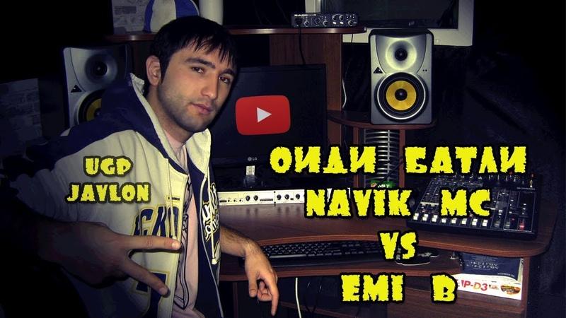 ФИКРИ UGP JAVLON ОИДИ БАТЛИ NAVIK MC VS EMI B (UGP Javlon) 2018