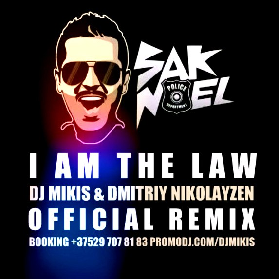 Iam A Rider Dj Mix Song Mp3: I Am The Law (DJ Mikis & Dmitriy Nikolayzen