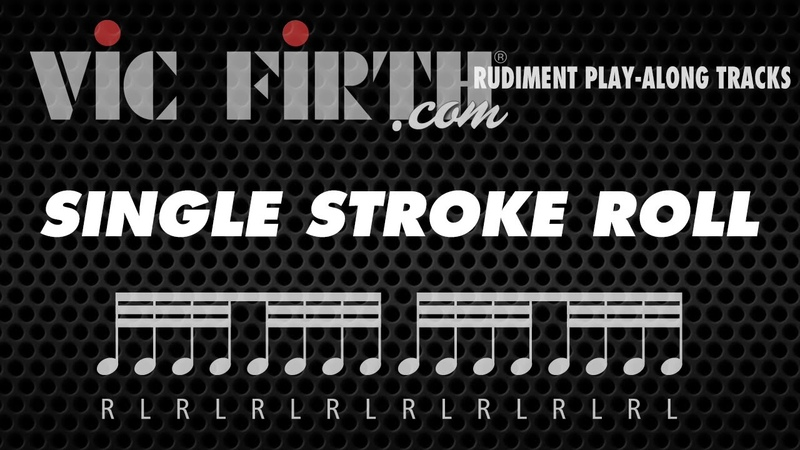 Single Stroke Roll: Vic Firth Rudiment Playalong