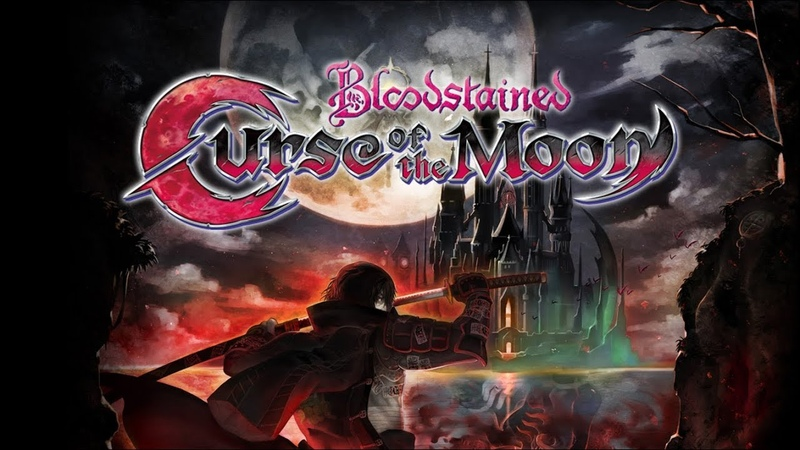 ►Bloodstained: Curse of the Moon 8bit ШЕДЕВР - СЫН ► Castlevania